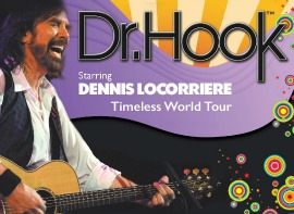 "<h2><Font color=""#5D87A1"">Dr Hook starring Dennis Locorriere"