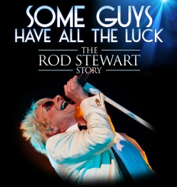 "<h2><Font color=""#5D87A1"">Some Guys Have All The Luck<br></h2>The Rod Stewart Story<br><br>"