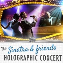 "<h2><Font color=""#5D87A1"">The Sinatra and Friends Holographic Concert"