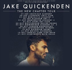 "<h2><Font color=""#5D87A1"">Jake Quickenden - The New Chapter Tour"