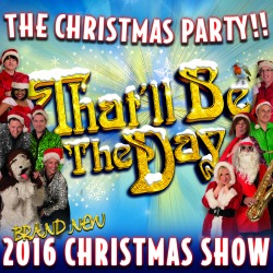 "<h2><Font color=""#5D87A1"">That'll Be The Day - The Christmas Show"