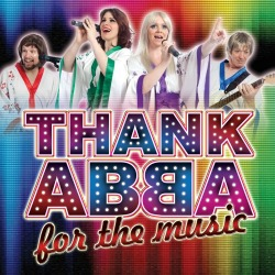 "<h2><Font color=""#5D87A1"">Thank ABBA for the Music"
