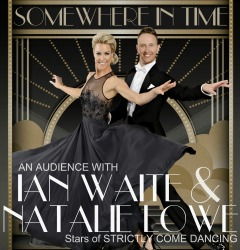 "<h2><Font color=""#5D87A1"">An Audience with Ian Waite and Natalie Lowe"