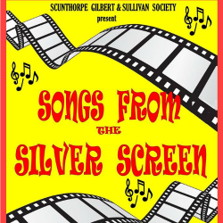 """<h2><Font color=""""#5D87A1"""">Songs from the Silver Screen - Scunthorpe Gilbert and Sullivan Society"""