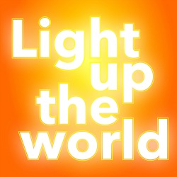 "<h2><Font color=""#5D87A1"">Light Up The World"