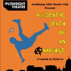 "<h2><Font color=""#5D87A1"">Accidental Death of an Anarchist - Scunthorpe Little Theatre Club"