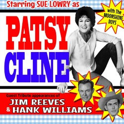 "<h2><Font color=""#5D87A1"">Patsy Cline and Friends"