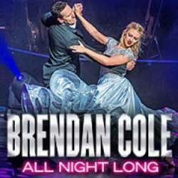"<h2><Font color=""#5D87A1"">Brendan Cole All Night Long"