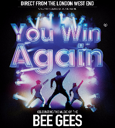"<h2><Font color=""#5D87A1"">You Win Again - Celebrating the music of the Bee Gees"